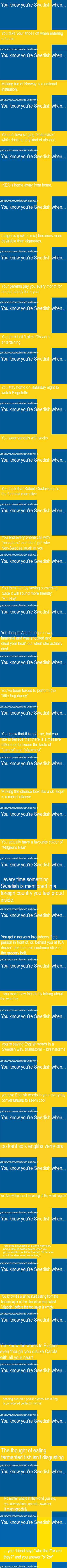 Du vet att du är svensk när...