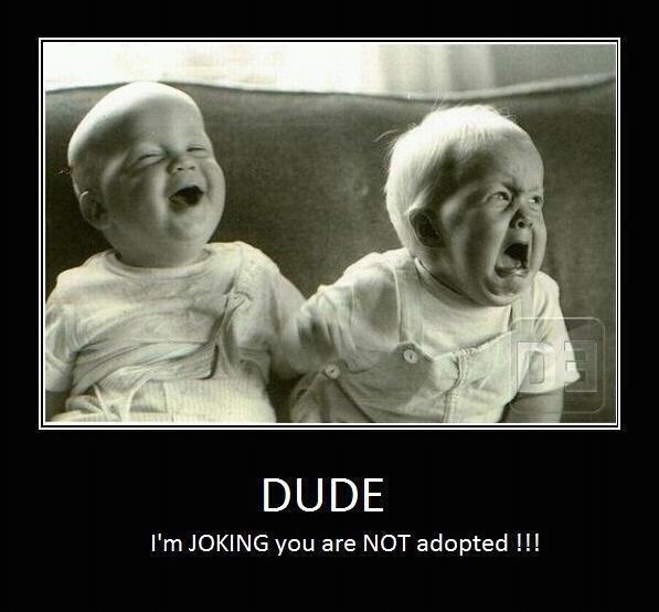 Dude.. I'm joking!