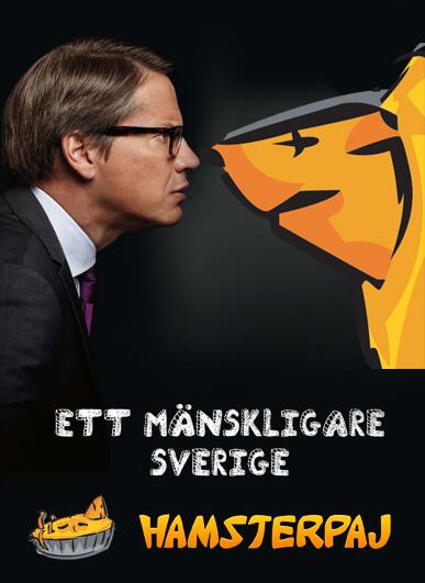 Ett mänskligare Sverige - enligt Hamstern