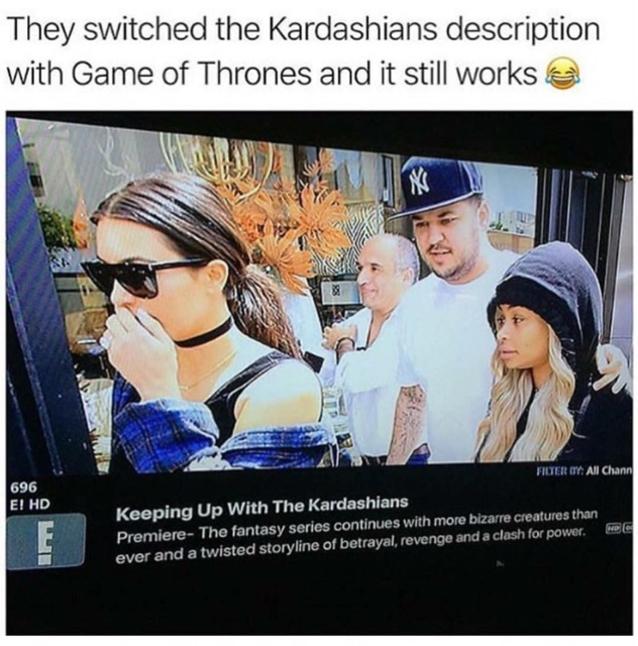 GoT=Kardashians?