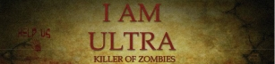 I Am Ultra Killer Of Zombies