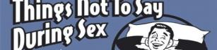 Saker man inte bör säga under sex