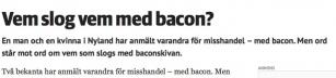 Vem slog vem med bacon?